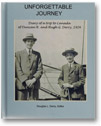 Unforgettable Journey : Diary of a trip to Canada of Duncan R. and Hugh G. Derry